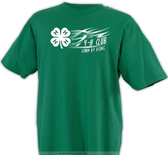 Find This Pin And More On 4 H Club T Shirt Designs By Classb.