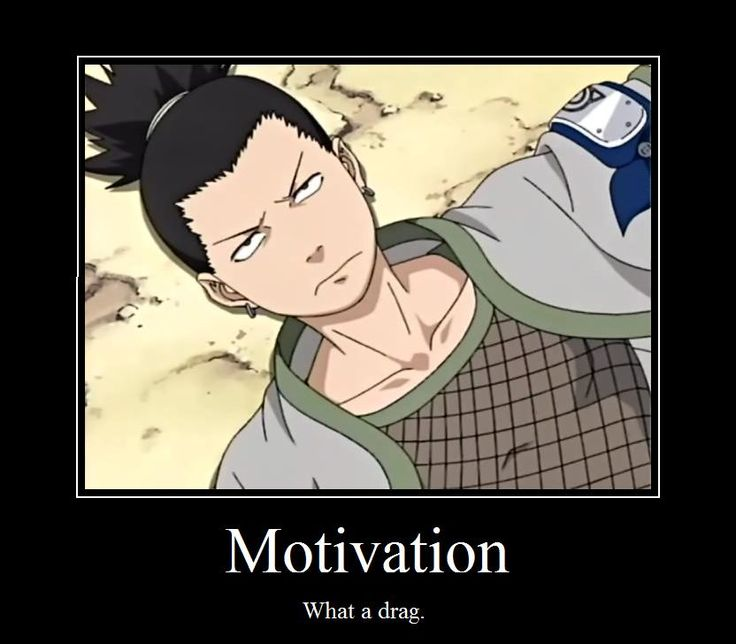 We can all relate to Shikamaru: Genius at birth, lazy by choice. So many days I'd rather sit and watch the clouds, too...