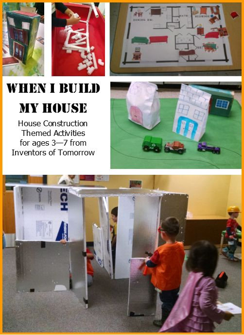 House Building Construction Theme. A collection of hands-on STEM activities for preschool and early elementary kids age 3 - 7.