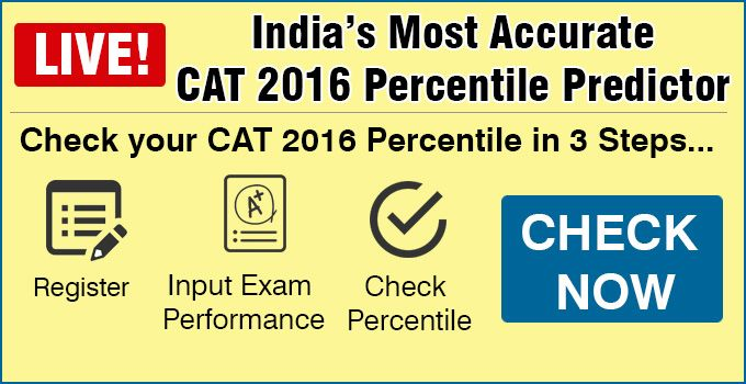 To know your accurate CAT 2016 Percentile, enter your section-wise attempts, accuracy-levels and other details and get your expected percentile in few minutes. Prepared by CAT Toppers & India's Top CAT Experts @ VistaMind.
