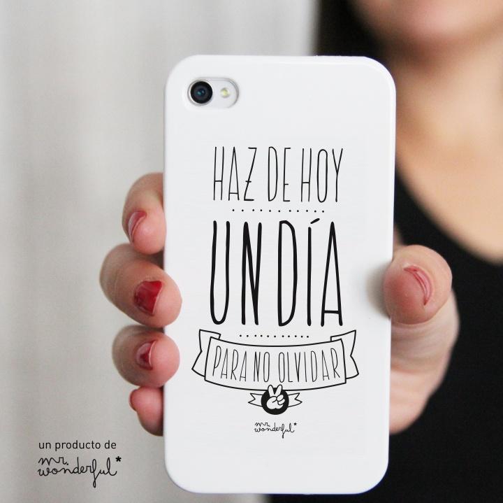 """Love and want this... Image of Carcasa para iphone 4 y 4s, """"Haz de hoy un día para no olvidar"""""""