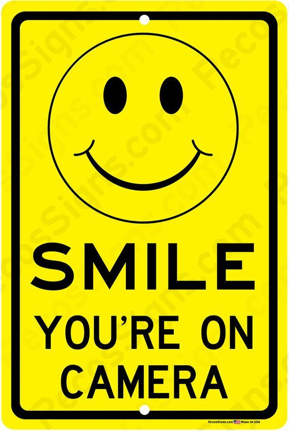 SMILE You're on Camera 8x12 Aluminum Sign Made in the USA