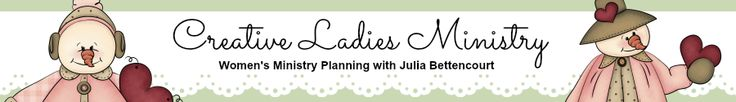 Creative Ladies Ministry: With Julia Bettencourt