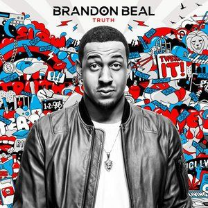 Brandon Beal – We can be golden...Why don't we show them...All of the life there's meant to be....
