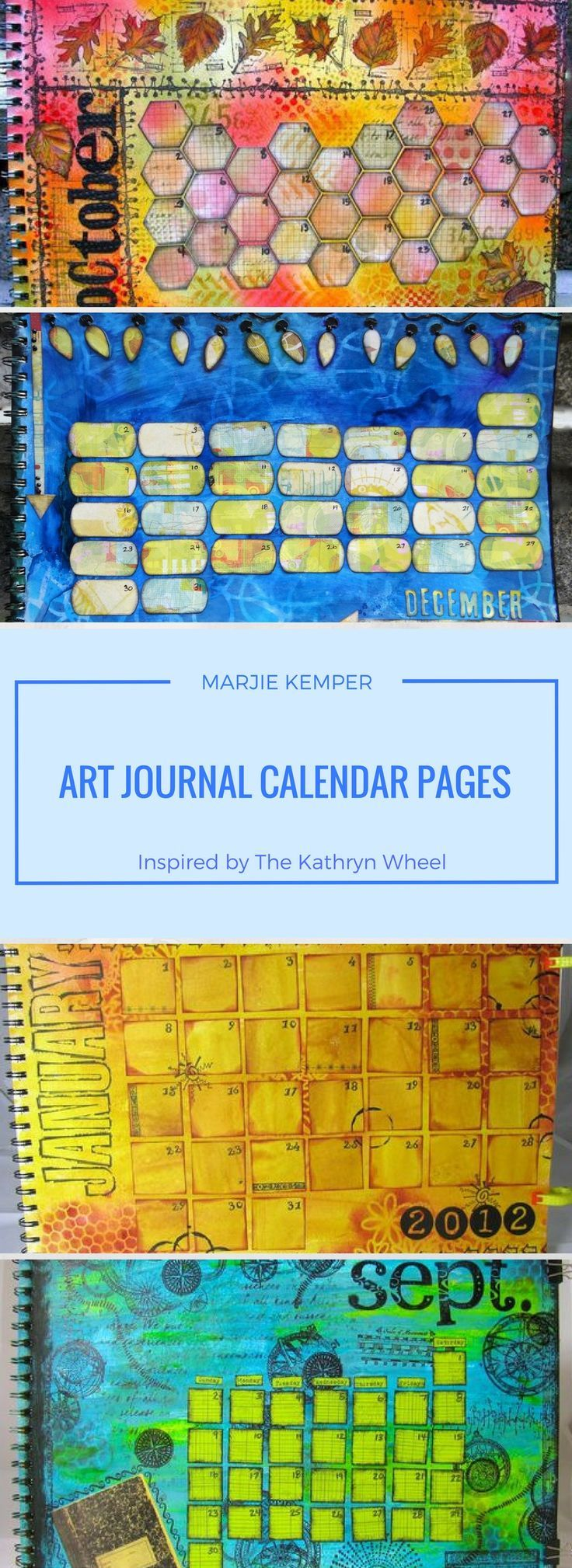 Art journal calendar pages inspired by The Kathryn Wheel (Marjie Kemper)