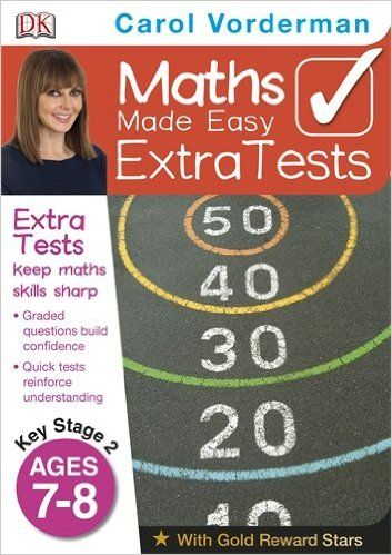 Maths Made Easy Extra Tests Age 7-8 (Carol Vorderman's Maths Made Easy): Amazon.co.uk: Carol Vorderman: 9781409323648: Books