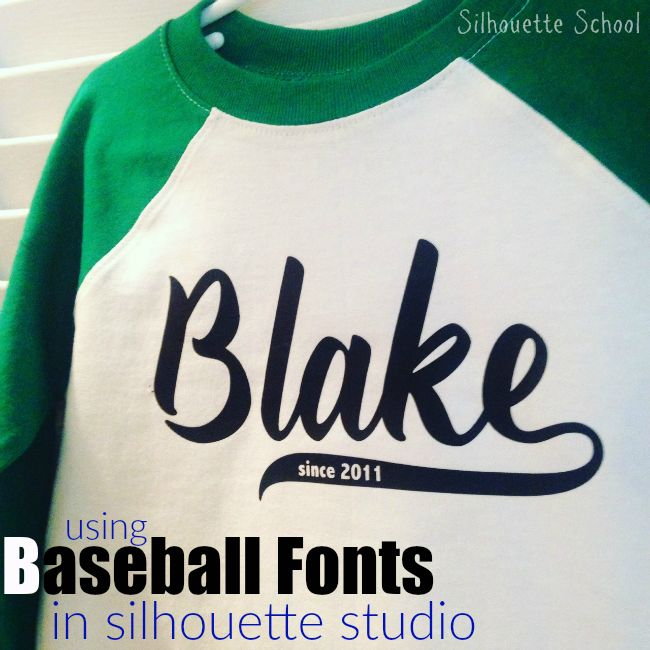 How to Use Baseball Style Fonts in Silhouette Studio (and a Fontbabulous Commercial Font Deal)