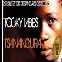 Tocky Vibes - Tsanangura (Marlon Tee First Class Records) May 2017 by Percy Dancehall Reloaded on SoundCloud
