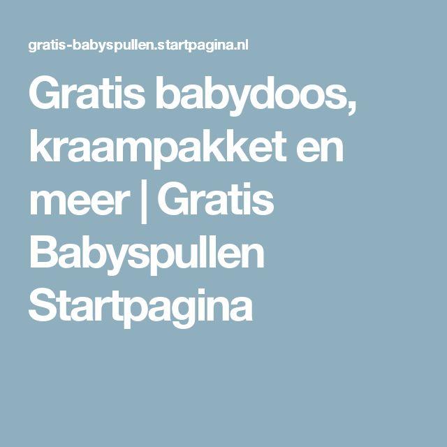Gratis babydoos, kraampakket en meer | Gratis Babyspullen Startpagina