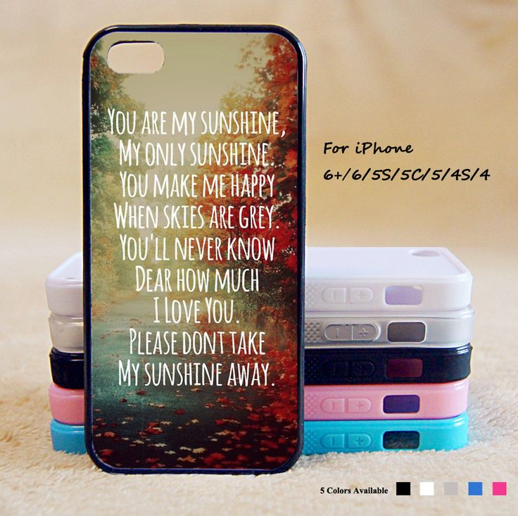 You Are My Sunshine Phone Case For iPhone 6 Plus For iPhone 6 For iPhone 5/5S For iPhone 4/4S For iPhone 5C-5 Colors Available