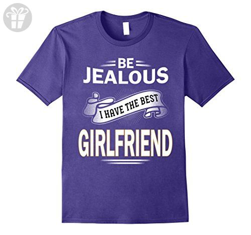 Mens Funny father shirt Be jealous I have the best  girlfriend Small Purple - Funny shirts (*Amazon Partner-Link)