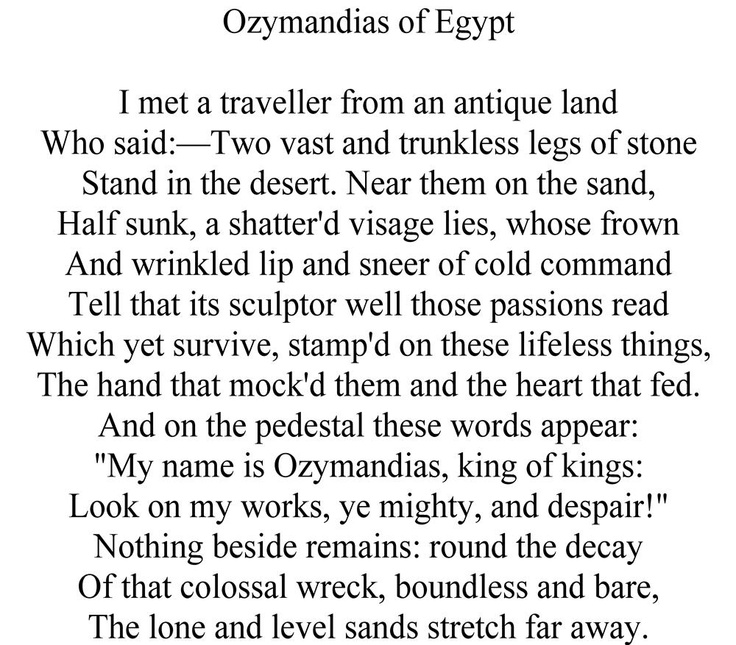 poetry and ozymandias heart What is the central idea of the poem ozymandias written by percy shelly the hand that mock'd them and the heart that fed and on the pedestal these words appear:.