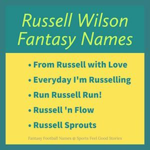 Funny and Good Fantasy Football Team Names featuring QB's like Russell Wilson, Tom Brady, Cam Newton and more.
