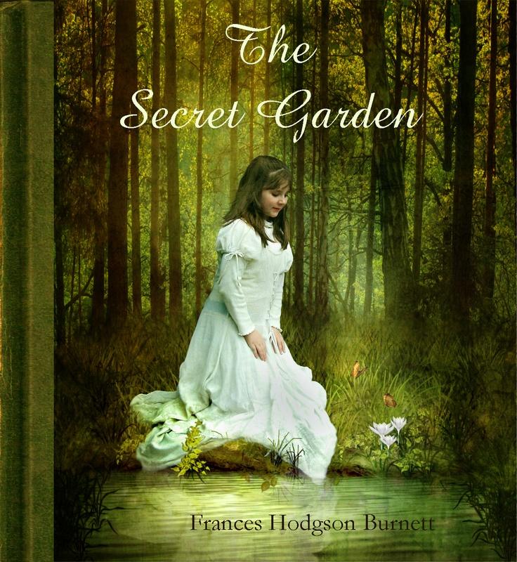 The Secret Garden.  Frances Hodgson Burnett.