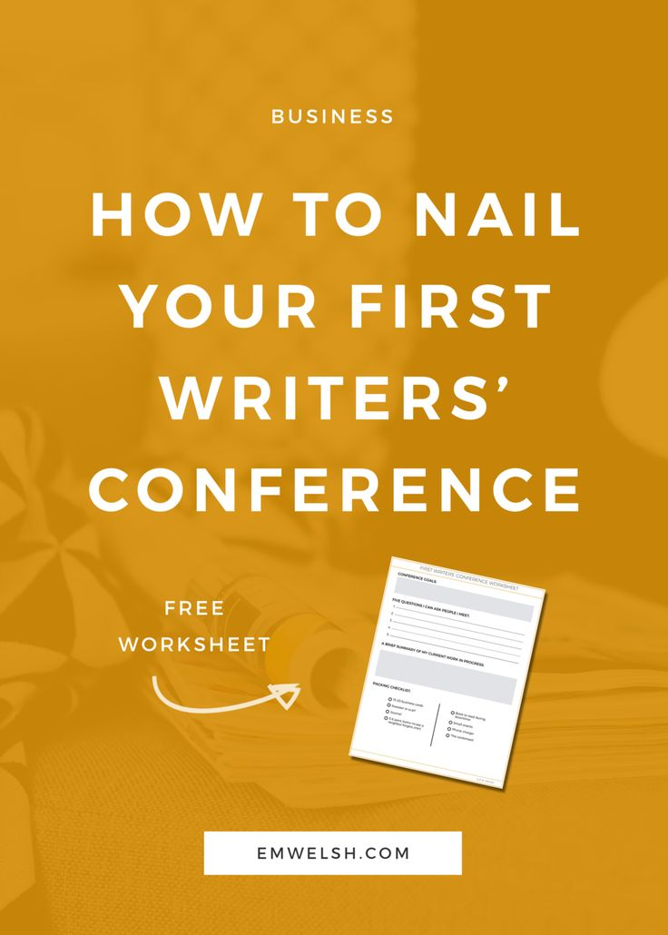 How to Nail Your First Writers' Conference — E.M. Welsh