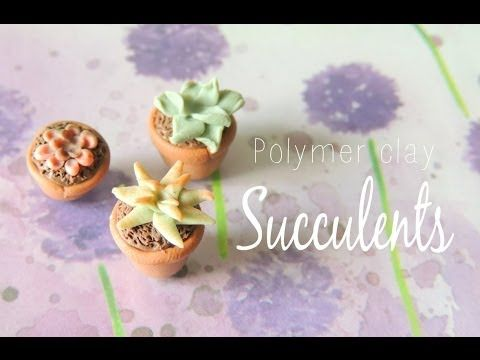 Polymer clay succulent tutorial - YouTube