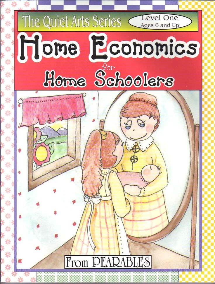 home economics for homeschoolers (also known lessons in responsibility for girls) - for ages 6+