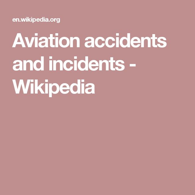 Aviation accidents and incidents - Wikipedia
