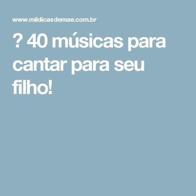 ᐅ 40 músicas para cantar para seu filho!