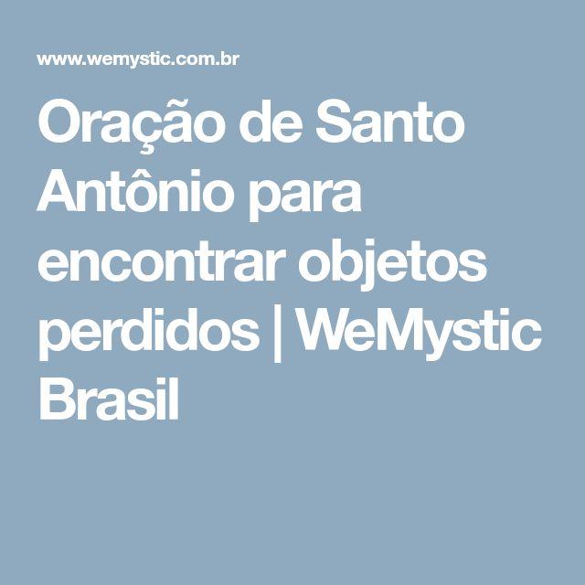 Oração de Santo Antônio para encontrar objetos perdidos | WeMystic Brasil