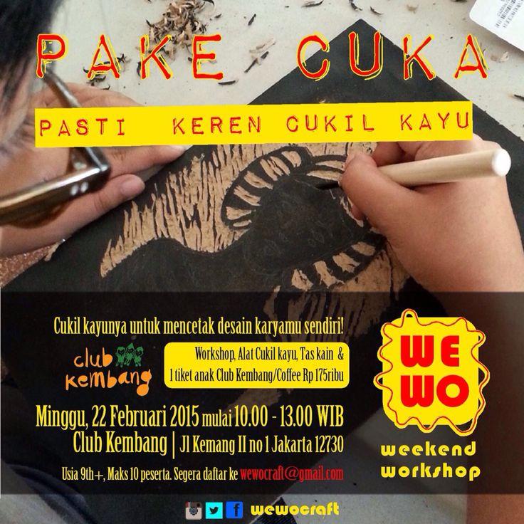 Mau belajar seni cetak kuno yang sekarang ngetrend lagi? Yuk Ikut PAKE CUKA. Pasti Keren Cukil Kayu.  Minggu, 22 Feb 2015 mulai jam 10 pagi di @clubkembang Kemang  Info: wewocraft@gmail.com | WA / telp: 081385455229  #weekendworkshop #wewocraft #woodblocking #woodcarving #jakarta #art  #craft #vscocam