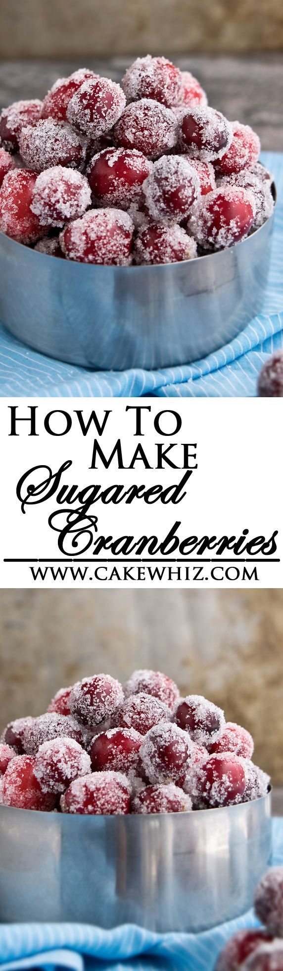 Learn the tips for making perfect SUGARED CRANBERRIES easily with no popping and cracking! Great for topping on cakes and cupcakes or just snacking during the Holiday season! From http://cakewhiz.com