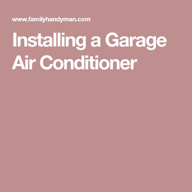 Installing a Garage Air Conditioner