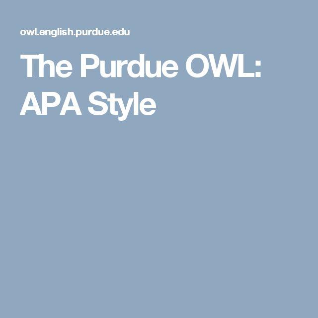 The Purdue OWL: APA Style