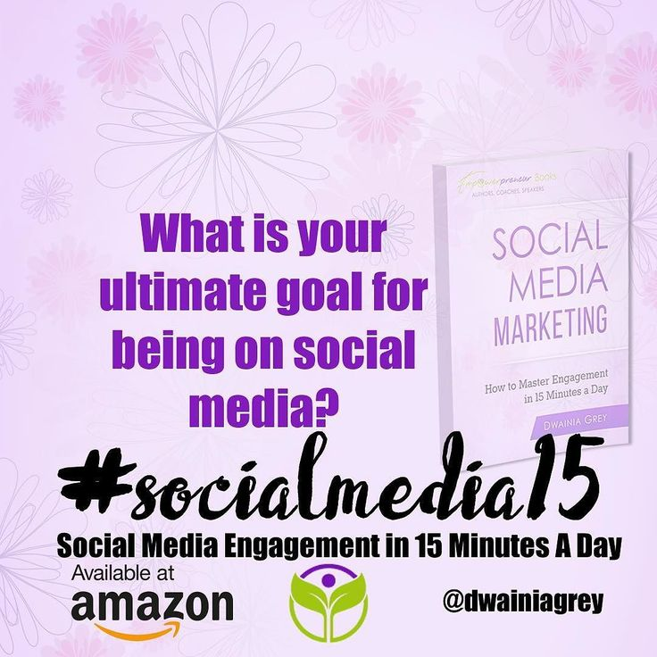 What is your ultimate goal for being on social media? Many people are on social media for hours with no results. Get clear on your social media goals with Social Media Marketing: How to Master Engagement in 15 Minutes a Day #socialmedia15 amzn.to/23JKCaUu #socialmedia15