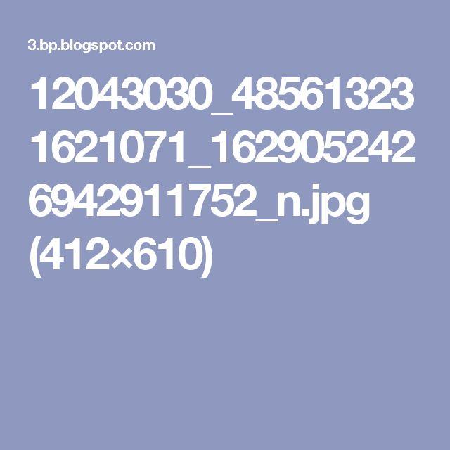 12043030_485613231621071_1629052426942911752_n.jpg (412×610)
