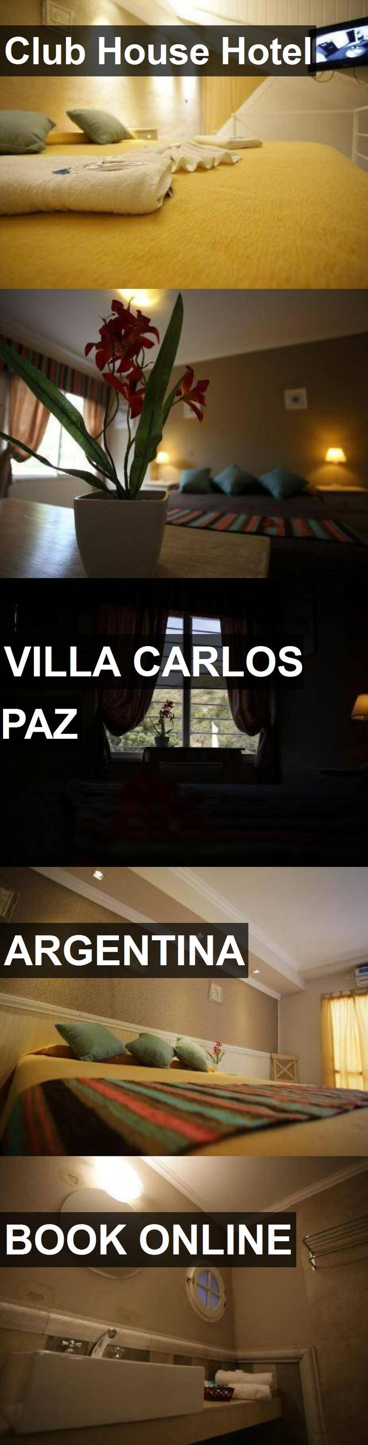 Club House Hotel in Villa Carlos Paz, Argentina. For more information, photos, reviews and best prices please follow the link. #Argentina #VillaCarlosPaz #travel #vacation #hotel