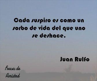 Frases filosoficas de tristeza de Juan Rulfo
