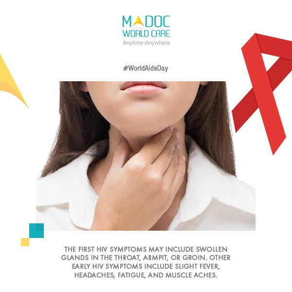 #WorldAidsDay  The first HIV symptoms may include swollen glands in the throat, armpit, or groin. Other early HIV symptoms include slight fever, headaches, fatigue, and muscle aches.   Download the app today. Google Play: https://play.google.com/store/apps/details?id=com.app.madoc&hl=en Itunes: https://itunes.apple.com/us/app/madoc-world-care/id1094619612?mt=8