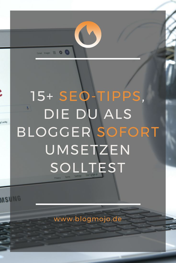 Du willst dein Google-Ranking verbessern? Diese wichtigen SEO-Tipps solltest du als Blogger sofort umsetzen, um deine Sichtbarkeit zu erhöhen.