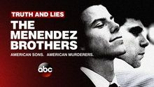 Truth and Lies: The Menendez Brothers - Episodes