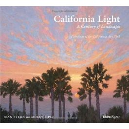 """""""California Light. A Century of Landscapes: Paintings of the California Art Club"""" 2011"""