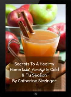 Staying Healthy During Cold & Flu Season- How To Use Apple Cider Vinegar To Help Your Family Beat Sickness (Or Recover Quickly!)Nona Bochkareva
