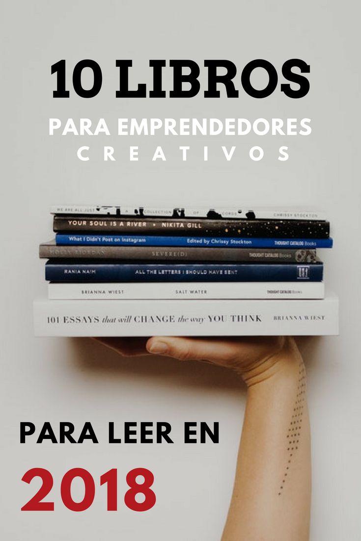 ¿Quieres lanzar tu negocio creativo? Descubre la lista de los 10 libros que te recomiendo a leer para encontrar nuevas ideas, aprender cosas interesantes de los reconocidos expertos, motivarte y inspirarte. #libros #marketing #emprendimiento #negocio