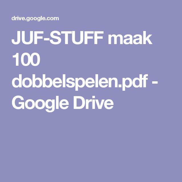 JUF-STUFF maak 100  dobbelspelen.pdf - Google Drive