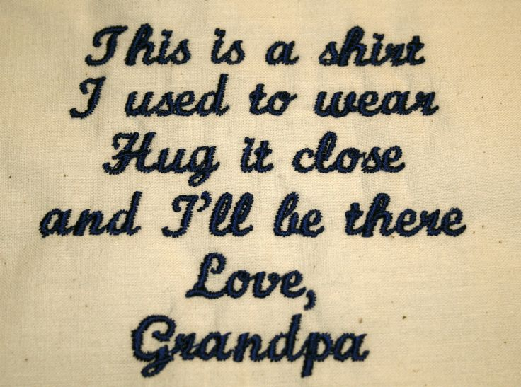 Completed personalized pillow made from the shirt of my father in law  - This is the label we attach to the completed pillow, this can also be customized with your loved ones name and/or title and there are many color selections available. These Labels are generally done in white 100% cotton materia...