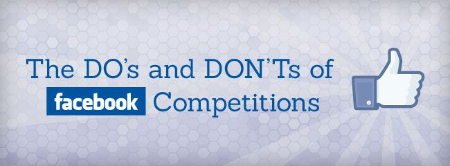 http://www.gcds.com.au/blog/the-dos-and-donts-of-facebook-competitions