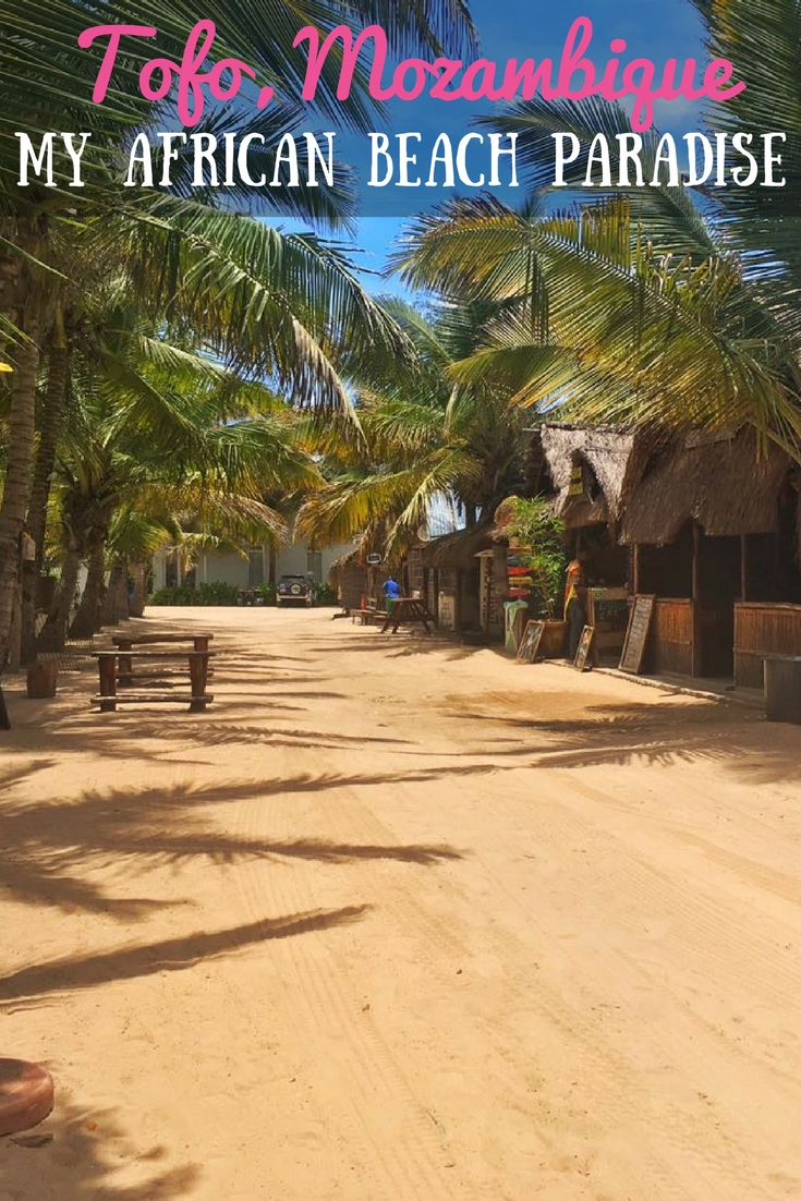 Tofo is the perfect chilled-out beach paradise in Africa.