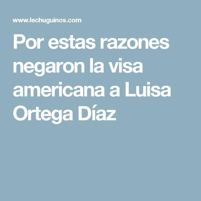 Por estas razones negaron la visa americana a Luisa Ortega Díaz