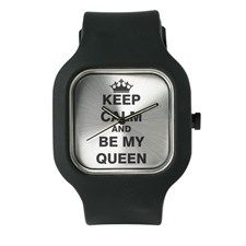 Keep Calm and Be My Queen Watch