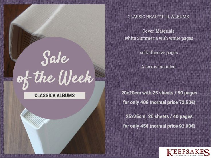 Sale of the Week: Classica Albums! Order these beautiful, classical products at http://webshop.keepsakes.de/logon.asp?MODE=EDIT&AFYSL=LOGINLAYOUT&Lng=EN&xx=1408529451239