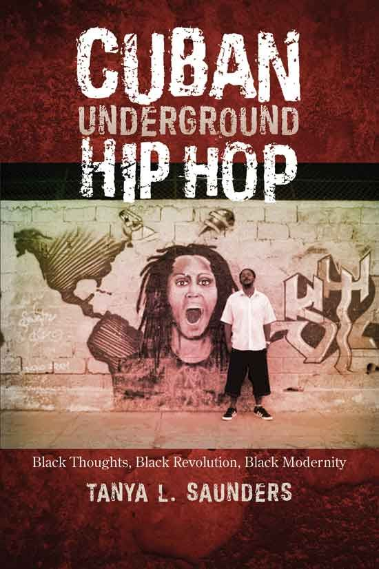 Drawing on over a decade of interviews and research, this fascinating book examines a group of self-described antiracist, revolutionary Cuban youth who used hip hop to launch a social movement that spurred international debate and cleared the path for social change and decolonization. #hiphop #Cuba