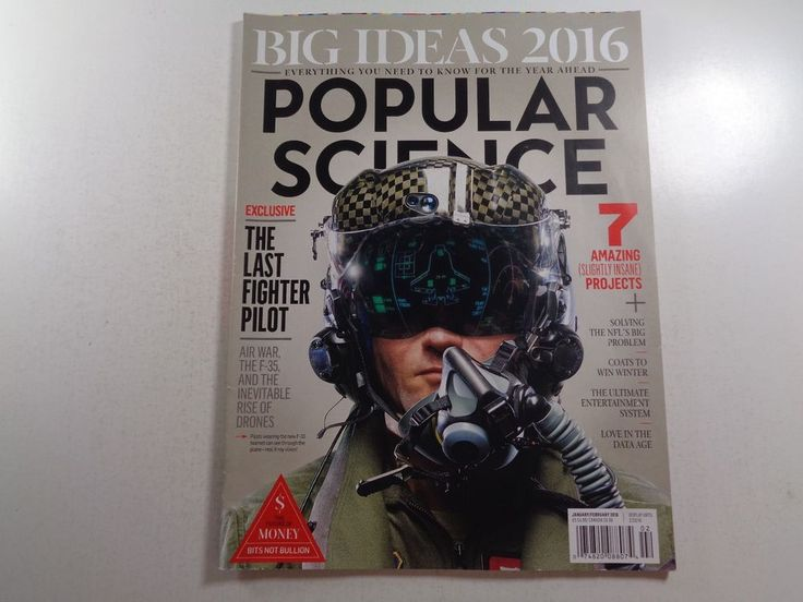 Popular Science Big Ideas 2016 Exclusive The Last Fighter Pilot 2016