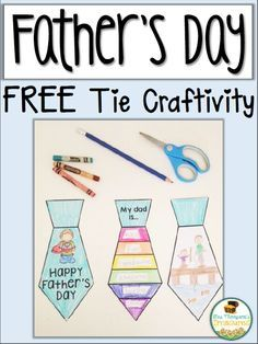 Free Father's Day Tie Activity {Craftivity}  This cute Father's Day Tie Craftivity is the perfect gift for your kids to give to the special men in their lives. If you are out for the summer on Father's Day you can send copies home to complete as a fun summer project! Grandpa and Uncle versions are also included. Click HERE to get the free download.       Father's Day father's day activities father's day crafts Lauren Thompson Mrs. Thompson's Treasures