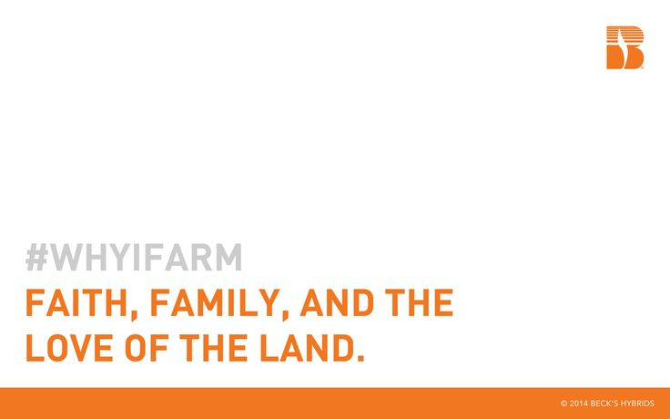 """Why I Farm - """"Faith, Family, and the love of the land."""" - Download this along with other free #WhyIFarm quotes and art at whyifarm.com"""