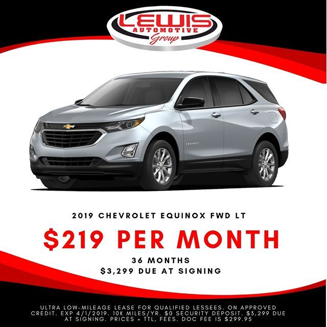 Lease A New Chevy Equinox For 219 Month From Lewis Chevrolet Lewisautomotive Buylocal Buyforless Buylew Chevy Equinox New Silverado Chevrolet Equinox